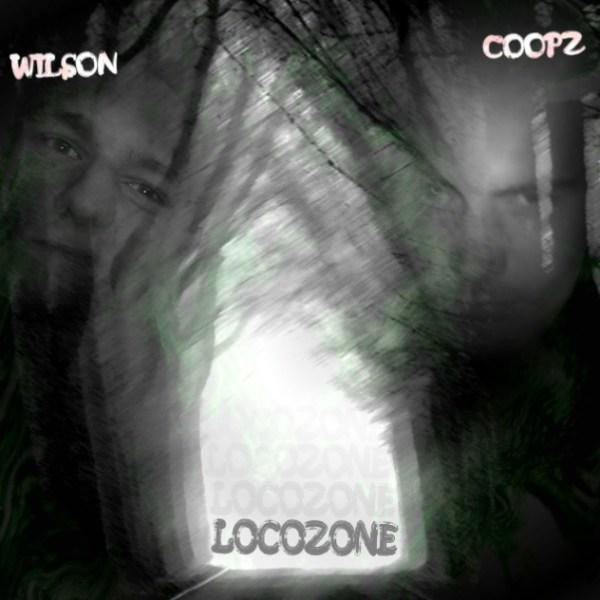 Wilson & Coopz - Locozone