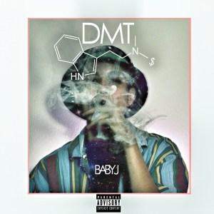 Baby J - DMT