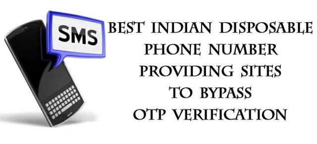 Working Indian Disposable Phone Numbers for Bypass OTP codes