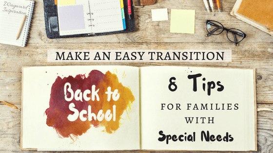8 Back-to-School Tips for Families with Special Needs