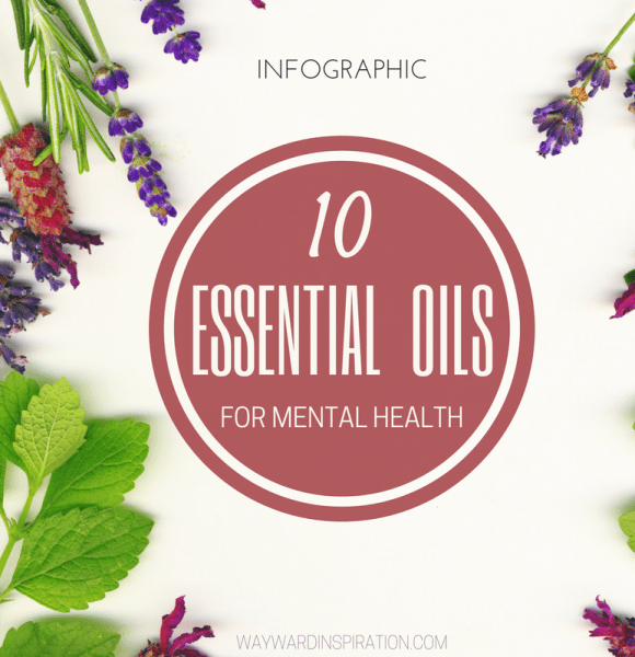 10 Essential Oils for Mental Health
