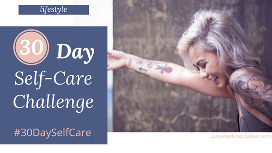 #30DaySelfCare Challenge