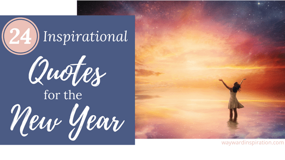 24 Inspirational Quotes for the New Year