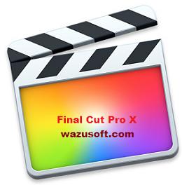 Final Cut Pro Crack 2022 wazusoft.com