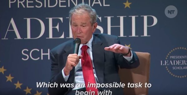 George W. Bush Thinks Failing At Being President Is Funny