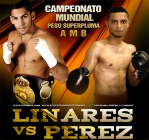 Linares-Perez for WBA Super Featherweight title