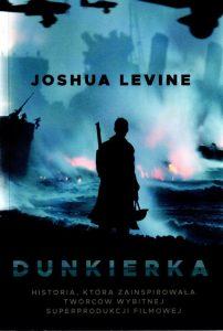 9. Joshua Levine, Dunkierka