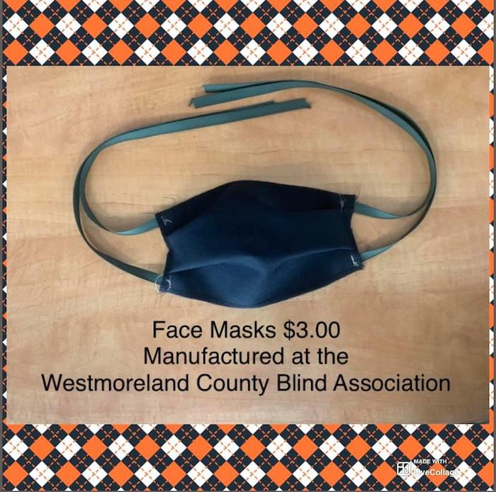 Face masks $3.00 manufactured at the Westmoreland County Blind Association