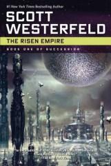 'The Risen Empire' - Scott Westerfeld