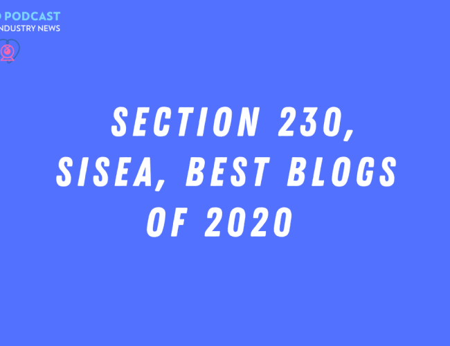 Podcast 144: Section 230, SISEA, Best Blogs of 2020