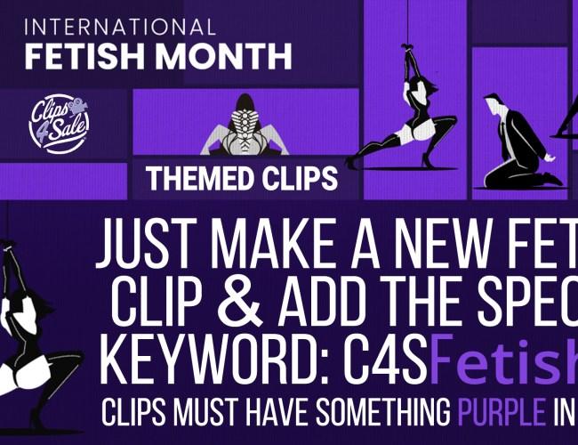 "Clips4Sale ""International Fetish Month"" Clip Promotion (January 2021)"