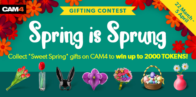 Cam4 Spring Gifting Contest (March 22-April 5, 2021)