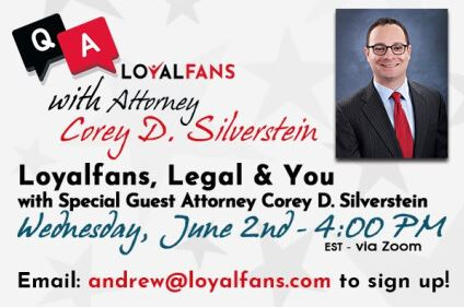 Loyalfans Legal Webinar (June 2, 2021)