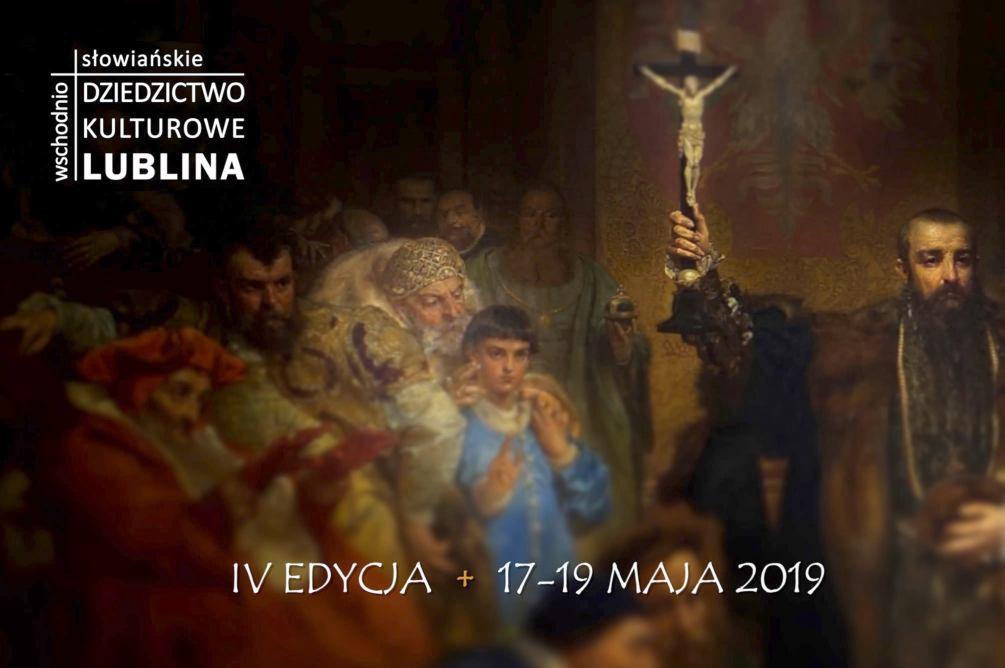 Wschodniosłowiańskie dziedzictwo kulturowe Lublina - poster