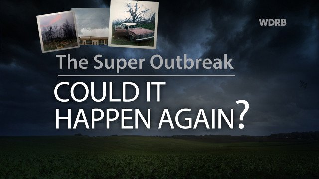 SUPER OUTBREAK 1974 Tornadoes Changed Life Saving