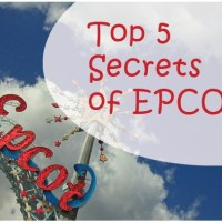 Top 5 Secrets of Disney's EPCOT