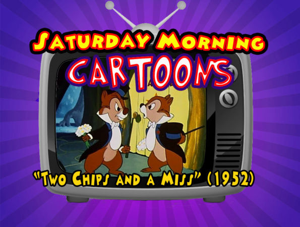 Saturday Cartoons Two Chips And A Miss 1952 Wdw Parkhoppers Walt Disney World Resort New And Walt Disney World Rumors And Money Saving Tips