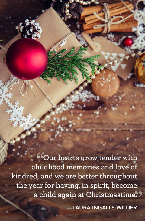 """Our hearts grow tender with childhood memories and love of kindred, and we are better throughout the year for having, in spirit, become a child again at Christmastime."""