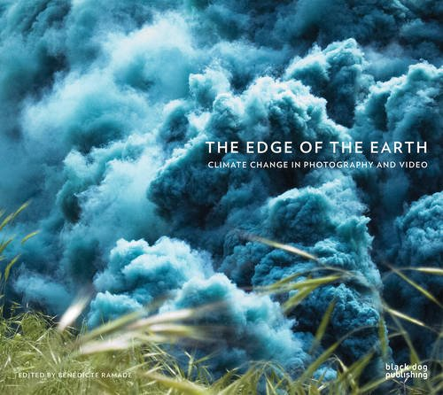 The Edge of the Earth. Climate Change in Photography and Video