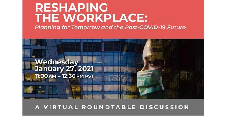 WE HUB So. Cal: Reshaping the Workplace • Virtual Roundtable Discussion