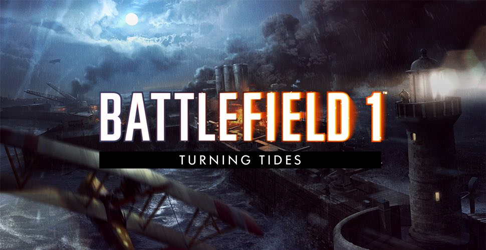 Weak_Gaming_Battlefield_1_Turning_Tides