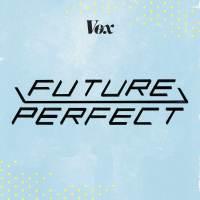 Vox: Future Perfect
