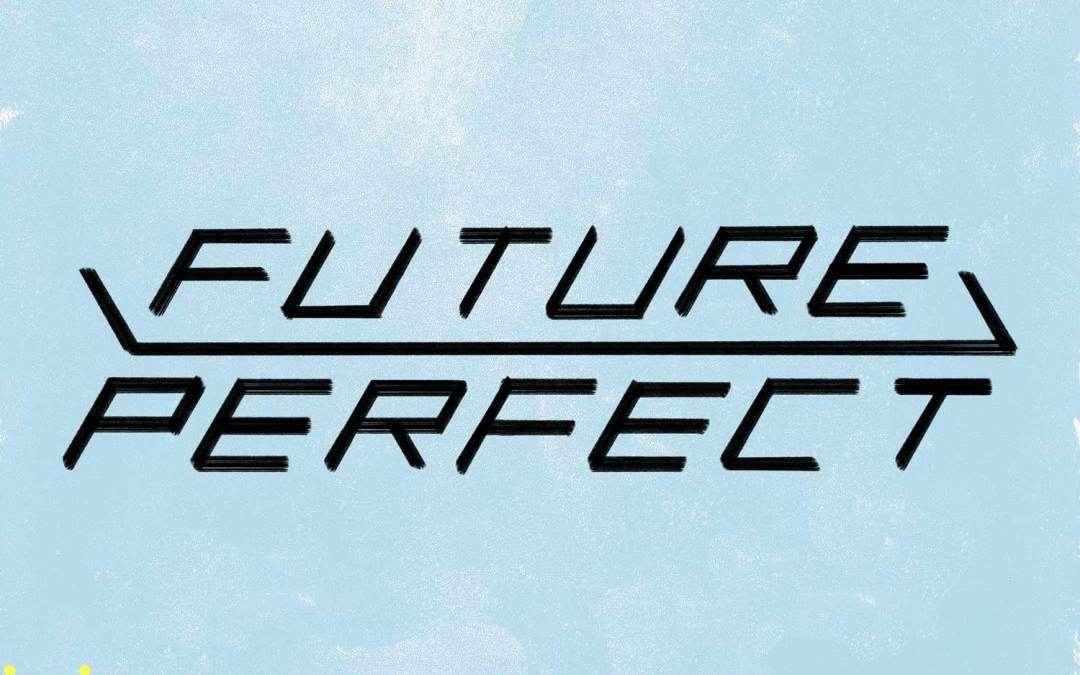 Future Perfect Season Two