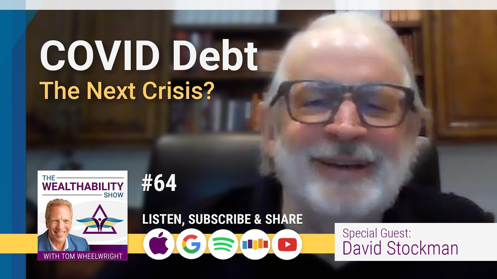 David Stockman - COVID Debt