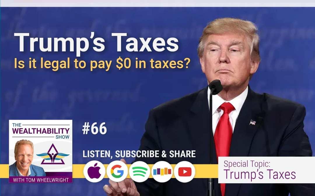 Episode 66 – Trump's Taxes