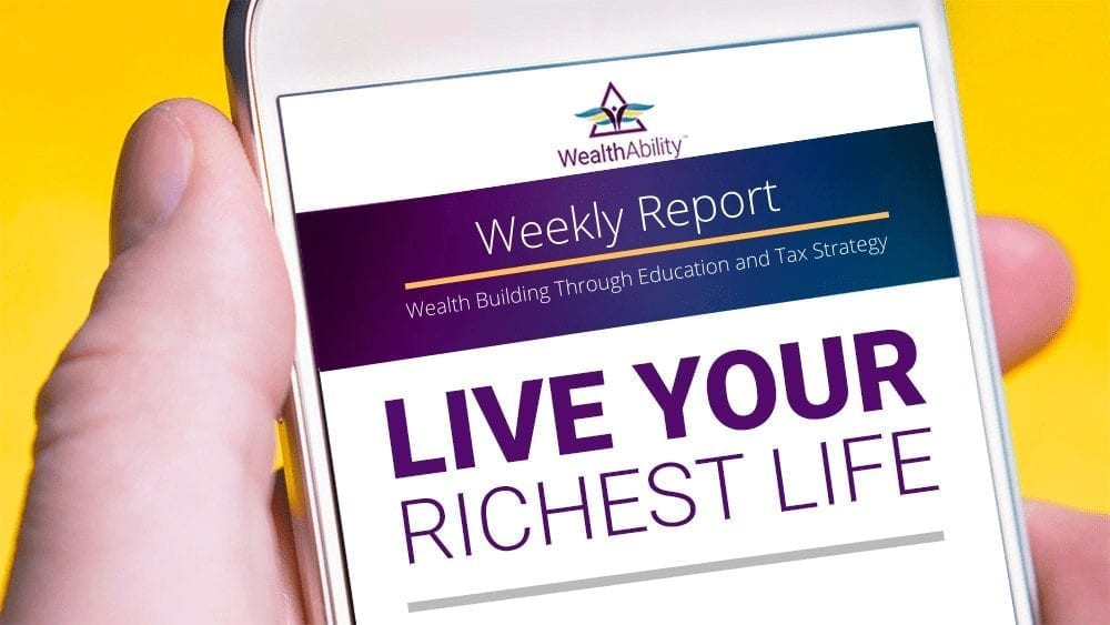 Wealthability Weekly Report