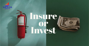 Insurance or Investments