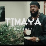 [New Video]: Timaya – Balance