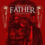 Medikal ft. Davido – Father (Prod.by Halm)
