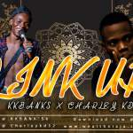 KKBanks X Charley KD – Link Up