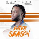 "Kaptain – ""Enter Season"" ft. Wondakhid"