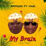 Rapsodi Ft. Vinzi - My Brain