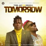 Tobi Jay ft. Erigga – Tomorrow