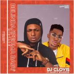 DJ Clovis ft. Marvy Diamond - Belinda/Ifeoma Baby MIXTAPE