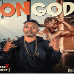 Jnasz ft. Wonder J – On God