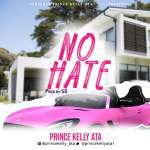 Prince Kelly ATA - No Hate