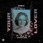 Icebeck ft Olowoskid – Your Lover
