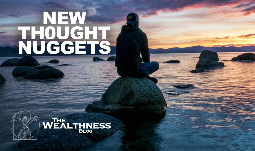 New Thought Nuggets