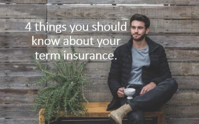 4 things you should know about your term insurance