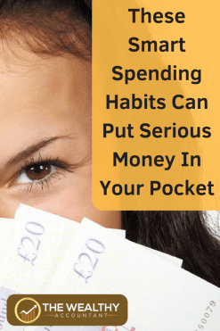 These smart spending habits can put serious money in your pocket. Spending on the right things can increase your wealth rather than build debt. Spend your way to riches! #wealthyaccountant #smart #spending #happiness #dreams #frugality #frugal