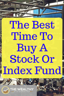 When is the best time to buy a stock or index fund? Should you buy or sell at these levels? Inside are clear answers to investing your money in your 20s, 30s or any age. Beginners and experienced investors face the same question on when to sell and what to do with the proceeds. #wealthyaccountant #beginners #investing #tips #ideas #help #money #cash
