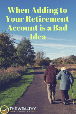 When adding to your retirement account can cost you taxes later. Alternatives to retirements plans. Retirement planning for tax-free living.