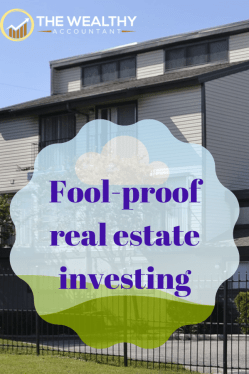 Fool-proof real estate investing. Investing in real estate is easy and profitable if you know a few secrets to success. Buying right is the first step. Real profits are found by renting to the right tenant and keeping them.