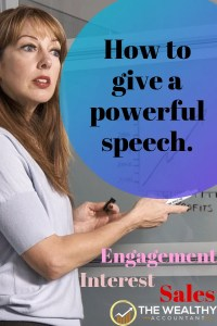How to give a powerful speech or presentation. Move the crowd. Create engagement and interest. Get more sales. Turn your speaking gig into profits. #speech #sales #motivation #engagement #presentation #speaking #publicspeaking #profit
