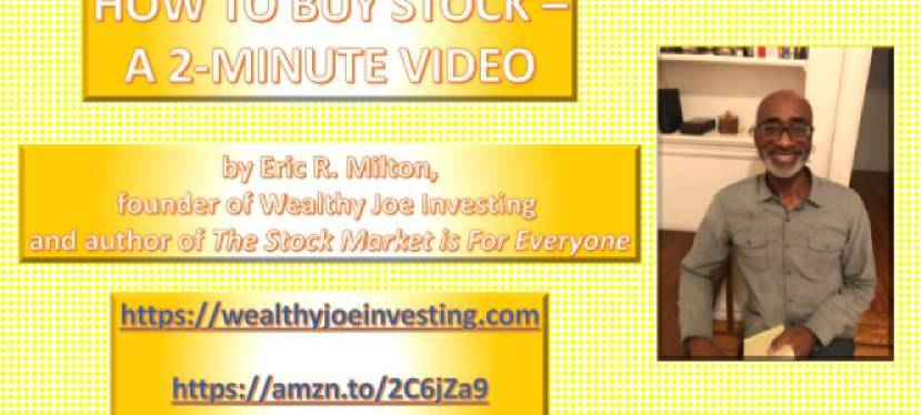 How To Buy Stock – A 2-Minute Video