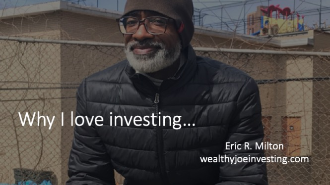 Why I Love Investing!